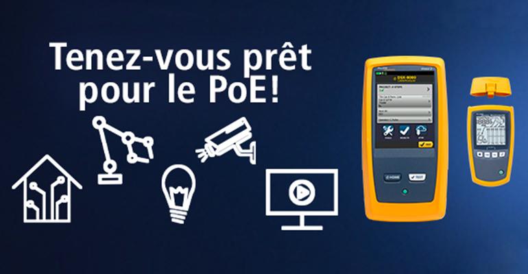 Tenez-vous prêt pour le PoE avec un nouveau CableAnalyzer™ DSX