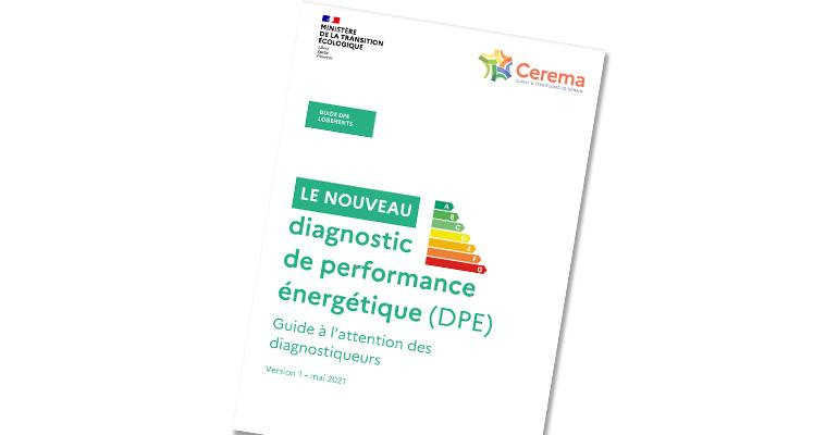 DPE : le Cerema publie un guide à destination des diagnostiqueurs